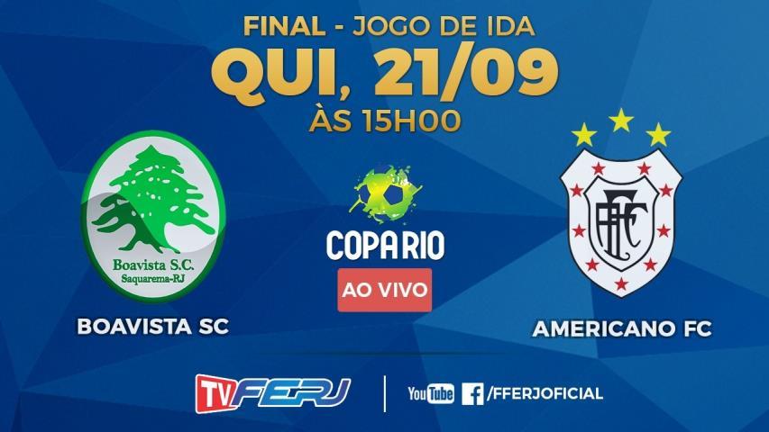 TV FERJ ao vivo: Boavista x Americano, final da Copa Rio