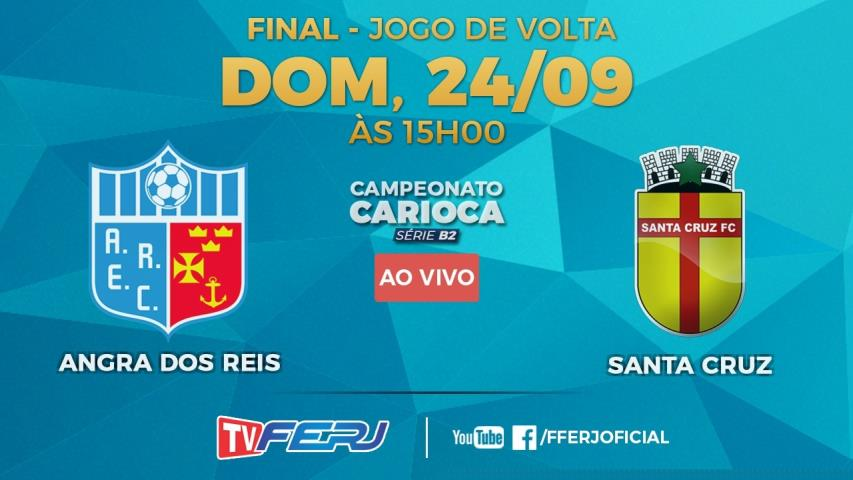 TV FERJ ao vivo: Angra dos Reis x Santa Cruz, Final da B2